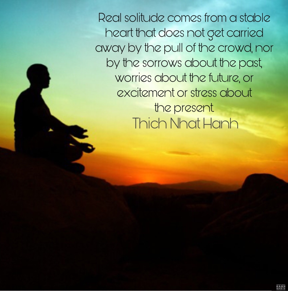 Solitude Thich Nhat Hanh Quote Collectiveॐ